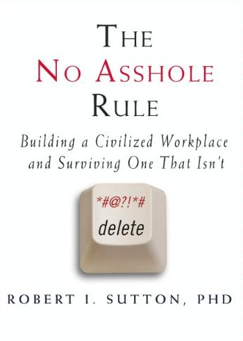 Buy The No Asshole Rule book on Amazon