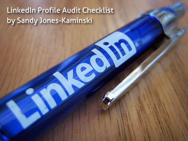 SandyJK's Updated LinkedIn_Profile_Audit_tool 2014