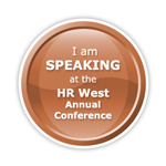 Presented a special session at HR West 2013