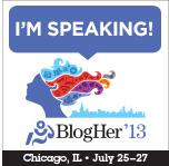Contact Sandy if you're attending BlogHer '13 in Chicago this year!