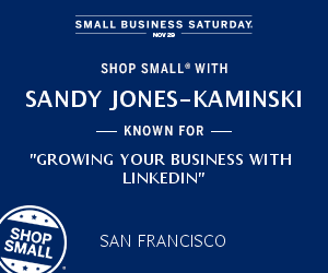 Shop Small and Market Your Small Business on LinkedIn Sandy Jones-Kaminski