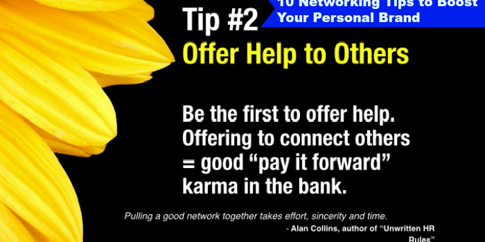 10 Networking Tips to Boost Your Business: Tip #2 Offer Help to Others First