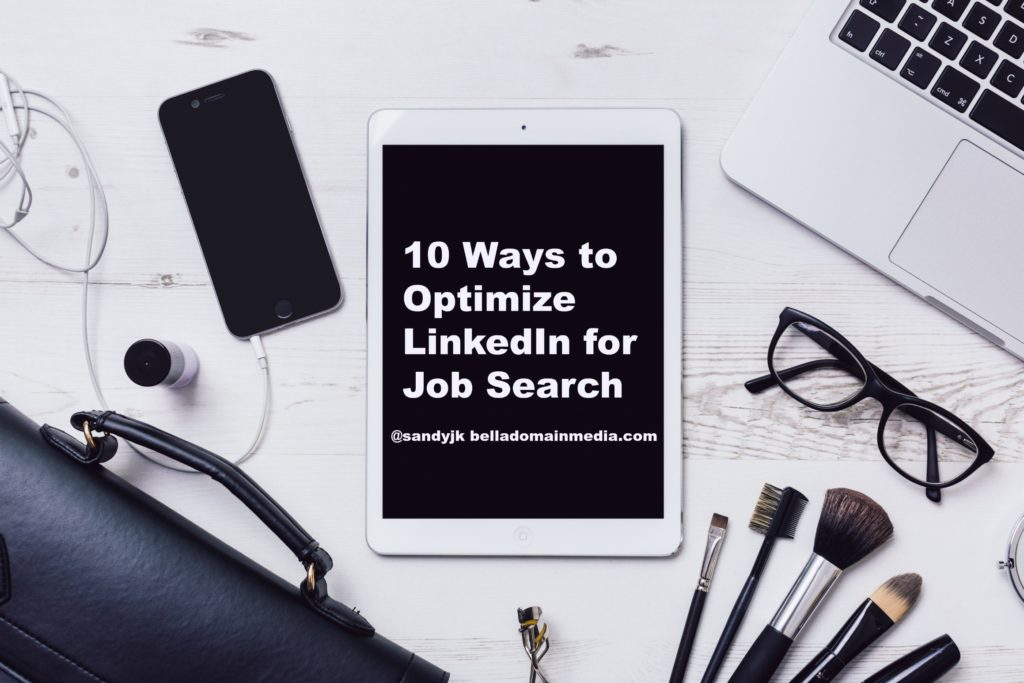 10 Ways to Optimize LinkedIn for your Job Search